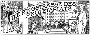 Die Ringstraße des Proletariats (© Waschsalon Karl-Marx-Hof)
